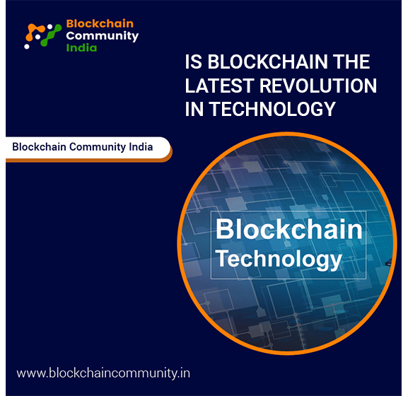 Is Blockchain The Latest Revolution in Technology